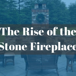 The Rise of the Stone Fireplace in 2017